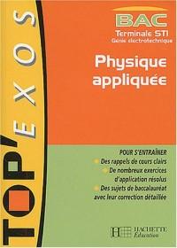Top Exos Bac : Physique appliquée, Terminale STI Electrotechnique (Livre de l'élève)