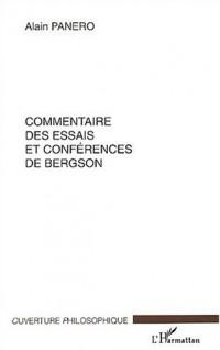 Commentaire des essais et conférences de Bergson