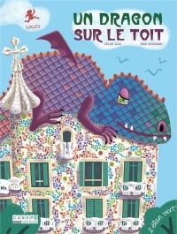 Pont des arts - Un dragon sur le toit (Gaudi)