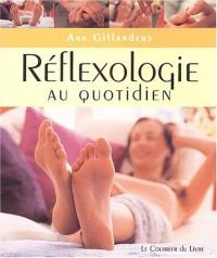 Réflexologie au quotidien
