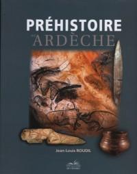 Préhistoire de l'Ardèche