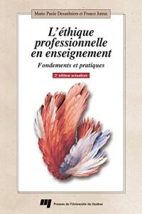Éthique Professionnelle en Enseignement 2e Édition Actualisee