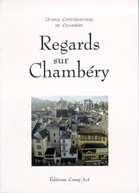Regards sur chambery