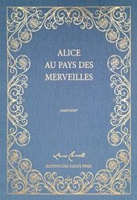 Alice au pays des merveilles, le manuscrit