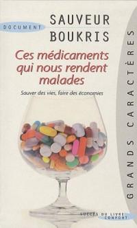 Ces médicaments qui nous rendent malades : Sauver des vies et faire des économies