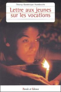 Lettres aux jeunes sur les vocations