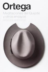 Meditaciones del Quijote y otros ensayos / Meditations on Quixote and Other Essays