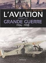 L'aviation durant la Grande guerre