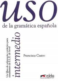 USO de la gramática española : Intermedio