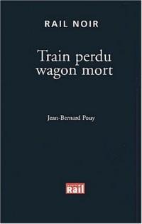 Train perdu wagon mort