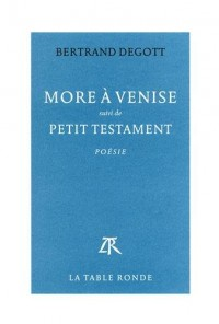 More à Venise / Petit testament
