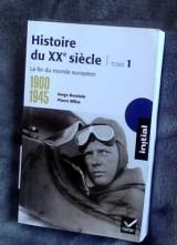 Initial - Histoire du XXe siècle, tome 1 : 1900-1945 La fin du monde européen - Edition 2017 [Poche]