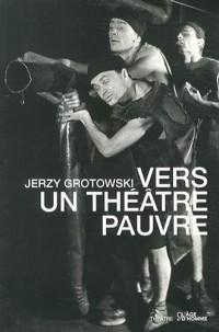Vers un Theatre Pauvre