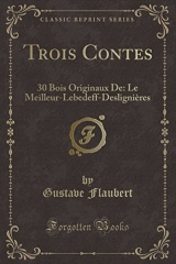 Trois Contes: 30 Bois Originaux de: Le Meilleur-Lebedeff-Deslignieres (Classic Reprint)