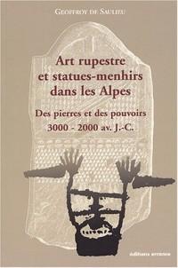 Art rupestre et statues-menhirs dans les Alpes