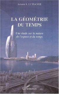 La géometrie du temps. une etude sur la mesure de l'espace et du temps