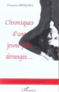 Chroniques d'une Jeune Fille Derangee