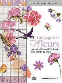 Langage des fleurs : Plus de 400 motifs à broder au point de croix