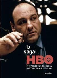La saga HBO : Dans les coulisses de la chaîne qui a révolutionné les série