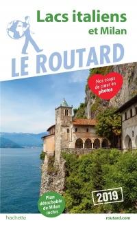 Guide du Routard Lacs italiens et Milan 2019