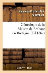 Généalogie de Brehant en Bretagne  ed 1867