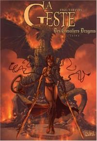 La Geste des Chevaliers Dragons, Tome 1 : Jaïna : Edition 10e anniversaire