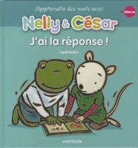 Nelly & César J'Ai la Réponse