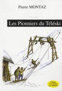 Les Pionniers du Téléski