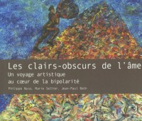Les clairs-obscurs de l'âme : Un voyage artistique au coeur de la bipolarité