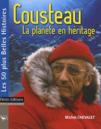 Cousteau : La planète en héritage