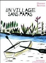Un village sans papas [Poche]
