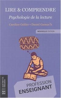 Lire & comprendre : Psychologie de la lecture
