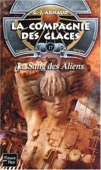 La compagnie des glaces, Tome 17 : Le sang des Aliens
