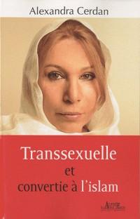 Transsexuelle et convertie à l'islam