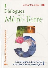 Dialogues avec la Mère-Terre