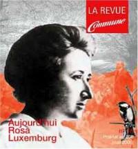 Commune, numéro 18 : Rosa Luxemburg