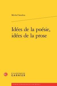 Idees de la Poesie, Idees de la Prose