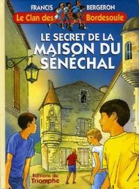 Le secret de la Maison du Sénéchal