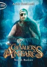 Les Chevaliers d'Antarès - tome 2 Basilics [Poche]