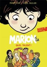 Marion et Cie: Quel talent! [Poche]