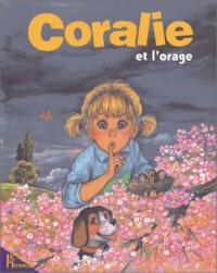 Coralie et l'orage
