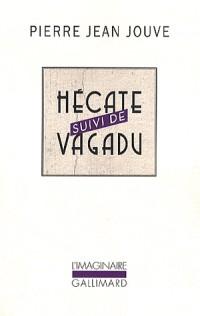 Aventure de Catherine Crachat:Hécate/Vagadu