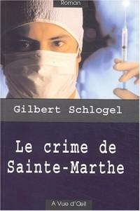 Le crime de Sainte-Marthe