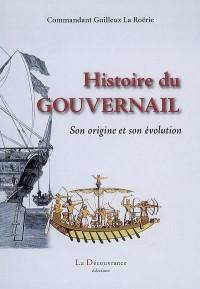 Histoire du gouvernail : Son origine et son évolution