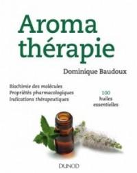 Grand manuel d'aromathérapie