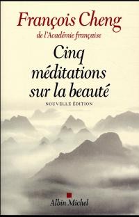 Cinq méditations sur la beauté