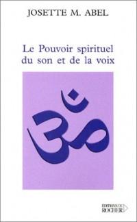 Le Pouvoir spirituel du son et de la voix
