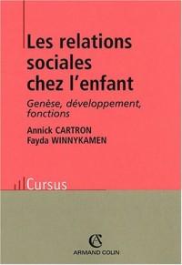 Les relations sociales chez l'enfant : Génèse, développement, fonctions