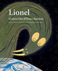 Lionel, L'enfant bleu d'Henry Bauchau