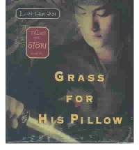 Grass for His Pillow: The Otori Trilogy (; 9.5 Hours on 8 CDs) (Tales of the Otori (Audio) #02) Hearn, Lian ( Author ) Aug-11-2003 Compact Disc